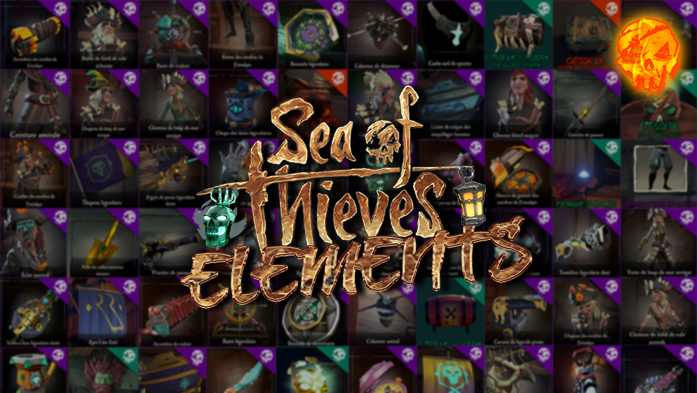 DECOUVREZ SEA OF THIEVES ELEMENTS